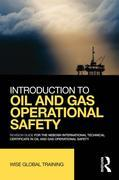 Introduction to Oil and Gas Operational Safety Revision Guide: Revision Guide for the NEBOSH International Technical Certificate in Oil and Gas Operat