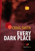 Every Dark Place