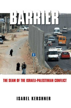 Barrier: The Seam of the Israeli-Palestinian Conflict