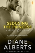Seducing the Princess (Entangled Brazen)