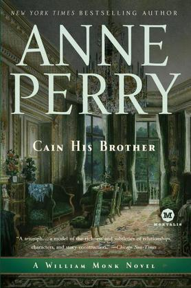 Cain His Brother: A William Monk Novel