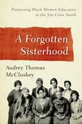 A Forgotten Sisterhood: Pioneering Black Women Educators and Activists in the Jim Crow South