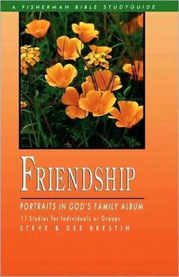 Friendship: Portraits in God's Family Album