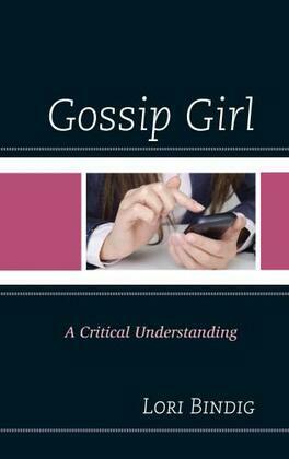 Gossip Girl: A Critical Understanding