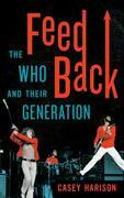 Feedback: The Who and Their Generation