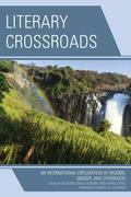 Literary Crossroads: An International Exploration of Women, Gender, and Otherhood