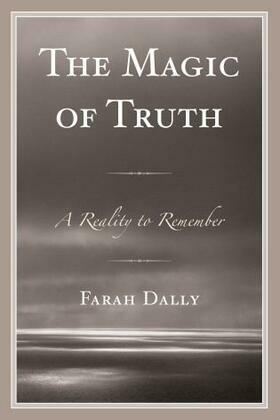 The Magic of Truth: A Reality to Remember