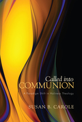 Called into Communion: A Paradigm Shift in Holiness Theology