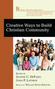 Creative Ways to Build Christian Community