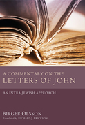 A Commentary on the Letters of John: An Intra-Jewish Approach