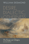 Desire, Dialectic, and Otherness: An Essay on Origins, Second Edition