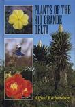 Plants of the Rio Grande Delta