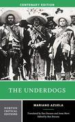 The Underdogs (Norton Critical Editions)