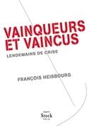 Vainqueurs et vaincus: Lendemains de crise