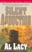 Silent Abduction: Journeys of the Stranger: Two