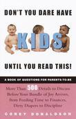 Don't You Dare Have Kids Until You Read This!: The Book of Questions for Parents-to-Be