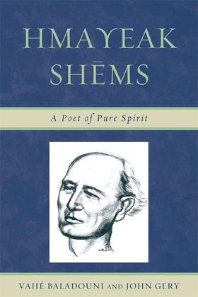 Hmayeak Shems: A Poet of Pure Spirit