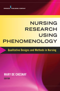Nursing Research Using Phenomenology: Qualitative Designs and Methods in Nursing