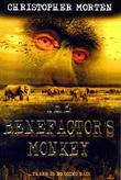 The Benefactor's Monkey: Was the world's deadliest virus actually man made and released deliberately?