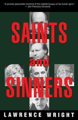 Saints and Sinners: Walker Railey, Jimmy Swaggart, Madalyn Murray O'Hair, Anton LaVey, Will Campbell  , Matthew Fox