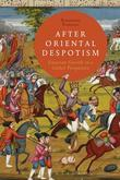 After Oriental Despotism: Eurasian Growth in a Global Perspective