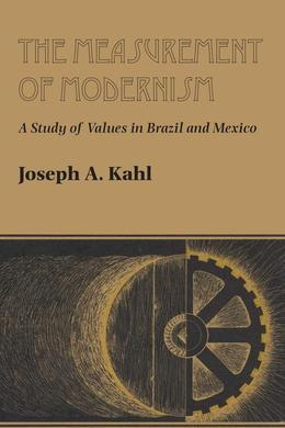 The Measurement of Modernism: A Study of Values in Brazil and Mexico
