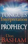 Tongues Interpretation & Prophecy