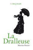 La Dralleuse