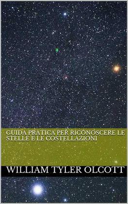 Guida pratica per riconoscere le stelle e le costellazioni