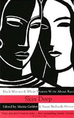 Skin Deep: Black Women & White Women Write About Race