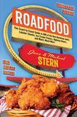 Roadfood: The Coast-To-Coast Guide to 800 of the Best Barbecue Joints, Lobster Shacks, Ice Cream Parlors, Highway Diners, and Mu