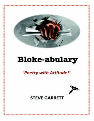 Bloke-abulary: Poetry with Attitude!