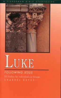 Luke: Following Jesus