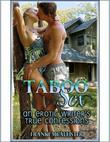 Taboo Sex: An Erotic Writer's True Confessions