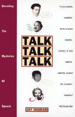 Talk Talk Talk: Decoding the Mysteries of Speech