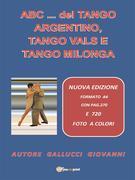 ABC… del Tango Argentino, Tango Vals e Tango Milonga