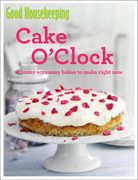Good Housekeeping Cake O'Clock: Yummy scrummy bakes to make right now