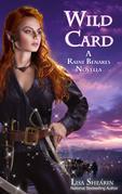 Wild Card: A Raine Benares Novella