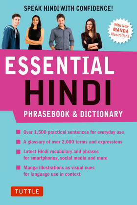 Essential Hindi: Speak Hindi with Confidence! (Self-Study Guide and Hindi Phrasebook)