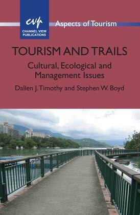 Tourism and Trails: Cultural, Ecological and Management Issues