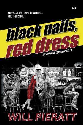 Black Nails, Red Dress: An Anthony LeMain Novella