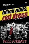 Black Nails, Red Dress: An Anthony LeMain Novella