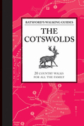 Batsford's Walking Guides: The Cotswolds: 20 country walks for all the family