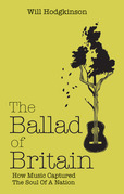 The Ballad of Britain: How Music Captured The Soul of a Nation