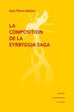 La Composition de la Eyrbyggja Saga