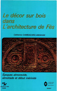 Le décor sur bois dans l'architecture de Fès