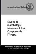 Études de morphologie iranienne. I. Les Composés de l'Avesta