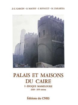 Palais et maisons du Caire. TomeI