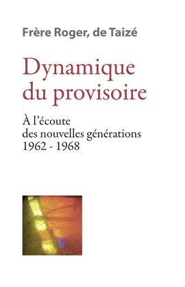 Dynamique du provisoire