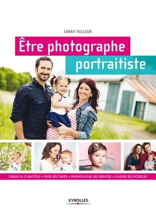Etre photographe portraitiste